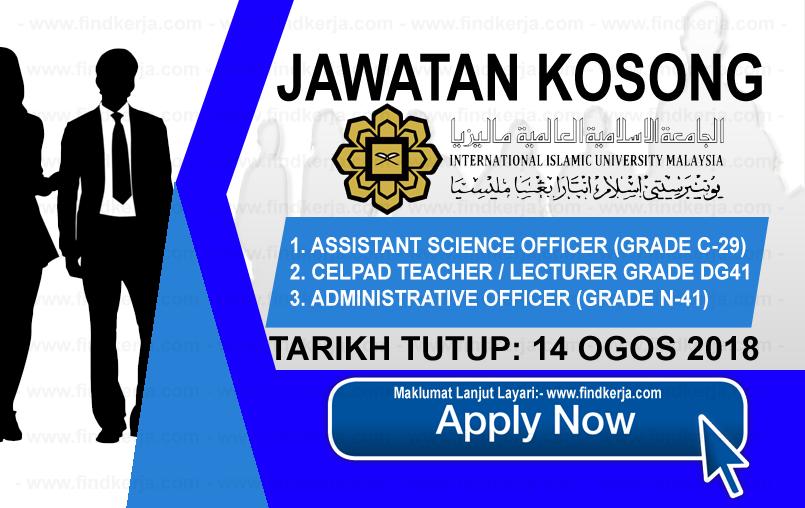 Jawatan Kerja Kosong IIUM - International Islamic University Malaysia logo www.ohjob.info www.findkerja.com ogos 2018