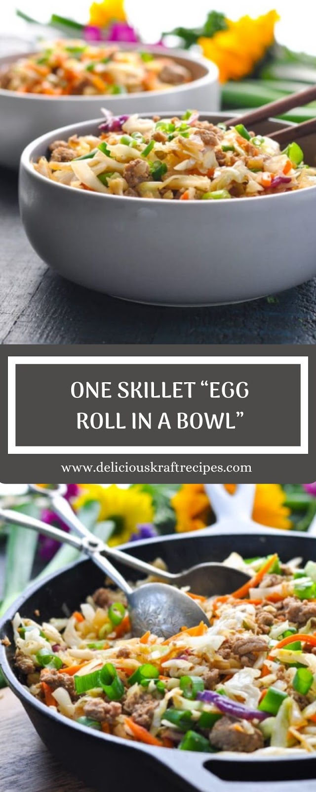 "ONE SKILLET ""EGG ROLL IN A BOWL"""
