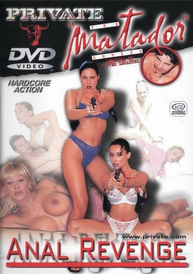 Private – The Matador Series 08 – Anal Revenge [2001] [DVDR] [PAL] [Español]