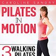 Pilates in Motion!