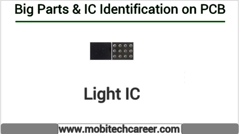 How to identify Light ic on pcb of a mobile phone | All IC identification on PCB circuit diagram | Mobile Phone Repairing Course | iphone Repair | cell phone repair Hindi me
