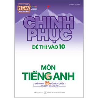 Chinh Phục Đề Thi Vào 10 Môn Tiếng Anh (Tái Bản) ebook PDF EPUB AWZ3 PRC MOBI