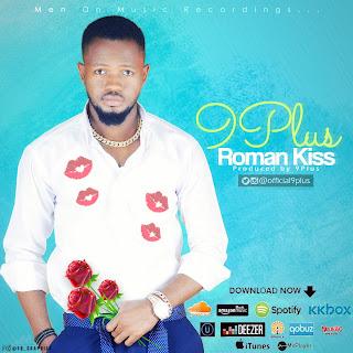 Music: 9plus - Roman Kiss (Download)
