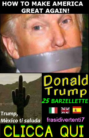 http://frasidivertenti7.blogspot.it/2014/11/donald-trump-barzellette.html