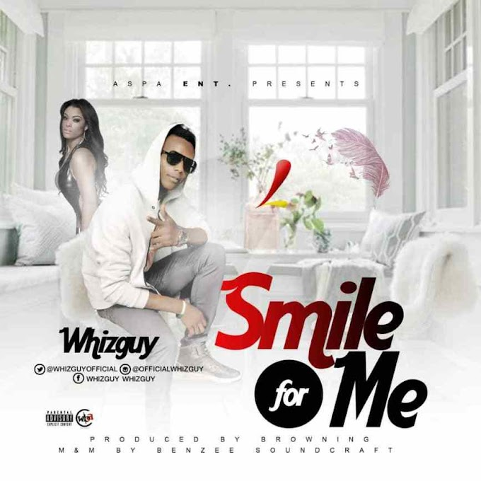 DOWNLOAD MP3 :whizguy–Smile For Me