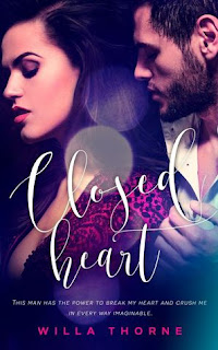Closed Heart by Willa Thorne