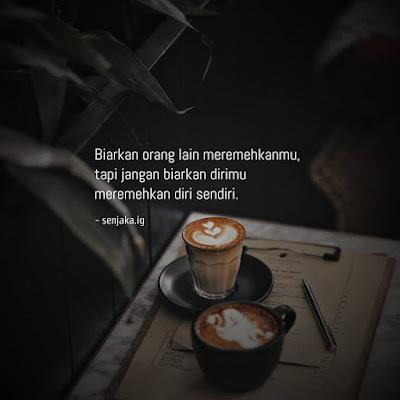 Kata Kata Motivasi Penuh Ispirasi Sambil Minum Kopi - Bahasa Indonesia Dan Inggris