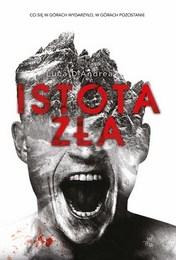 http://lubimyczytac.pl/ksiazka/3775788/istota-zla