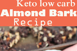 Keto low carb  Almond Bark Recipe