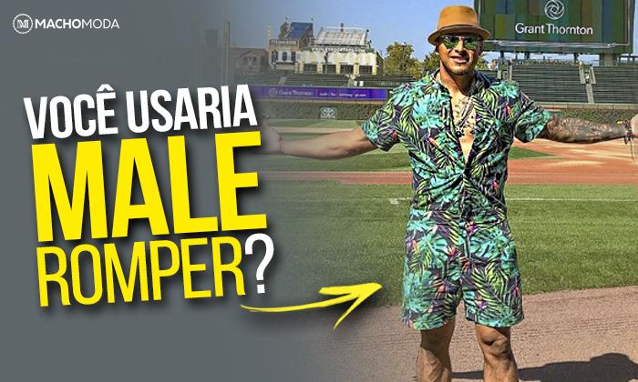 97e8973a60 Macho Moda - Blog de Moda Masculina  MALE ROMPER  o Macaquinho ...