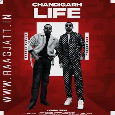 Chandigarh Life by Swapan Sekhon lyrics
