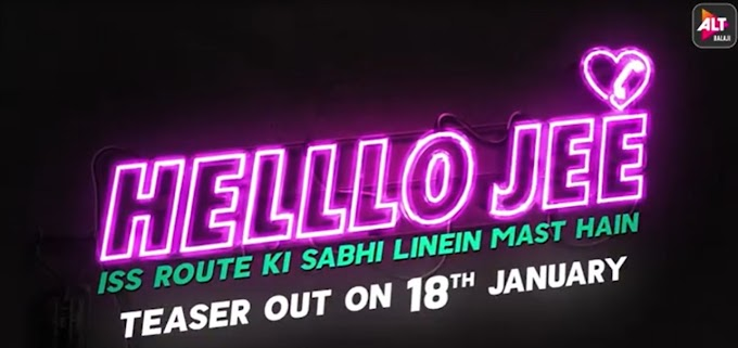 ALTBalaji's upcoming social thriller 'Helllo Jee' is about phone dating.