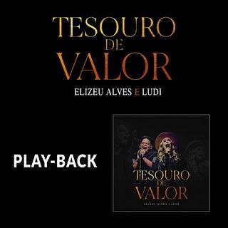 Tesouro De Valor (Playback) - Elizeu Alves