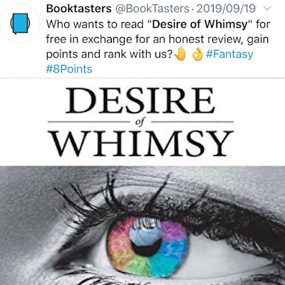 "Twitter call from Booktasters - calling for readers for ""Desire of Whimsy"""