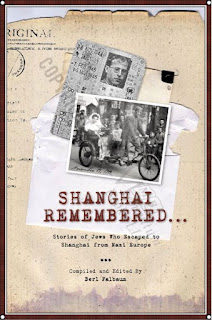 Shanghai Remembered - 2005 by Bert Falbaum (ed)