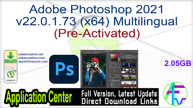 Adobe Photoshop 2021 v22.0.1.73 (x64) Multilingual (Pre-Activated)
