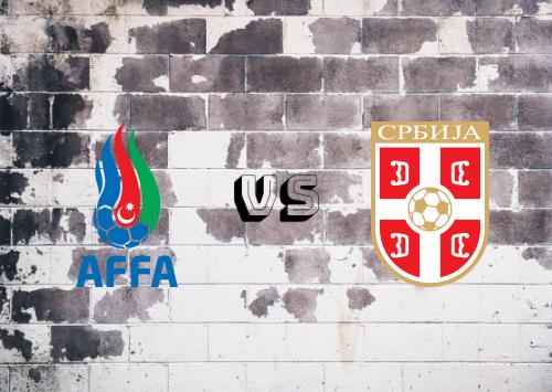 Azerbaiyán vs Serbia  Resumen