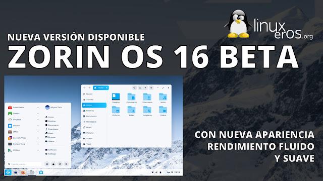 Zorin OS 16 beta, con nueva apariencia y mejor rendimiento