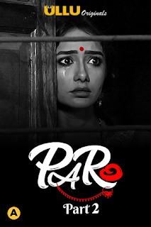 Download Paro (2021) Part 2 Complete Web Series 480p 720p HD