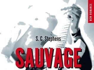 Indécise, tome 5 : Sauvage de S.C. Stephens