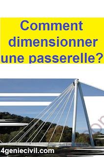 dimensionnement passerelle piétonne , dimensionnement passerelle métallique , dimensionnement d'une passerelle piétonne en béton armé