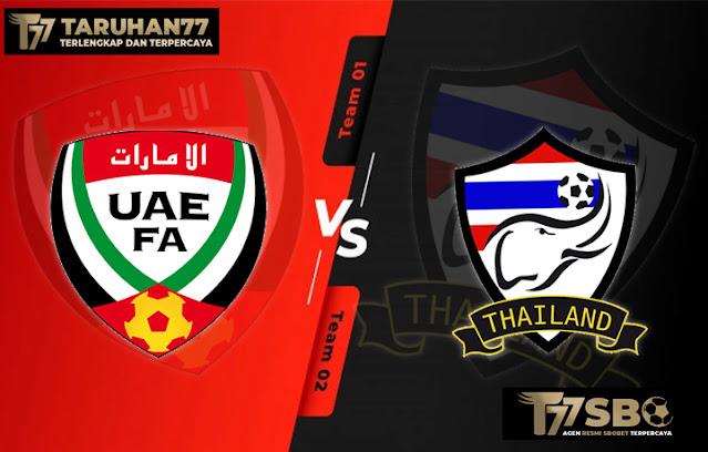 Prediksi Super bola Tanggal 7 Juni 2021 UAE vs Thailand Terpercaya di Situs Taruhan 77