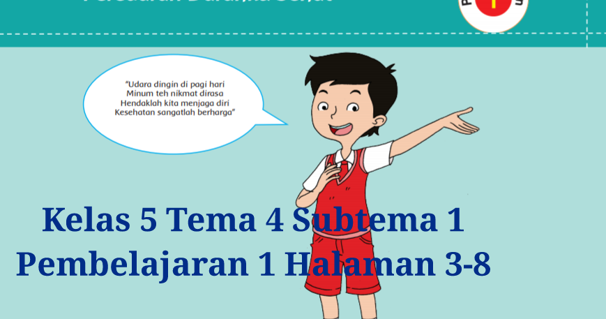 Kunci Jawaban Buku Tematik Tema 4 Kelas 5 Halaman 3, 6, 7 ...