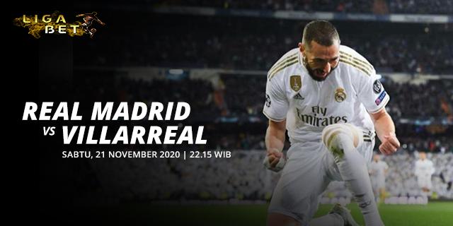 PREDIKSI PARLAY REAL MADRID VS VILLARREAL SABTU 21 NOVEMBER 2020
