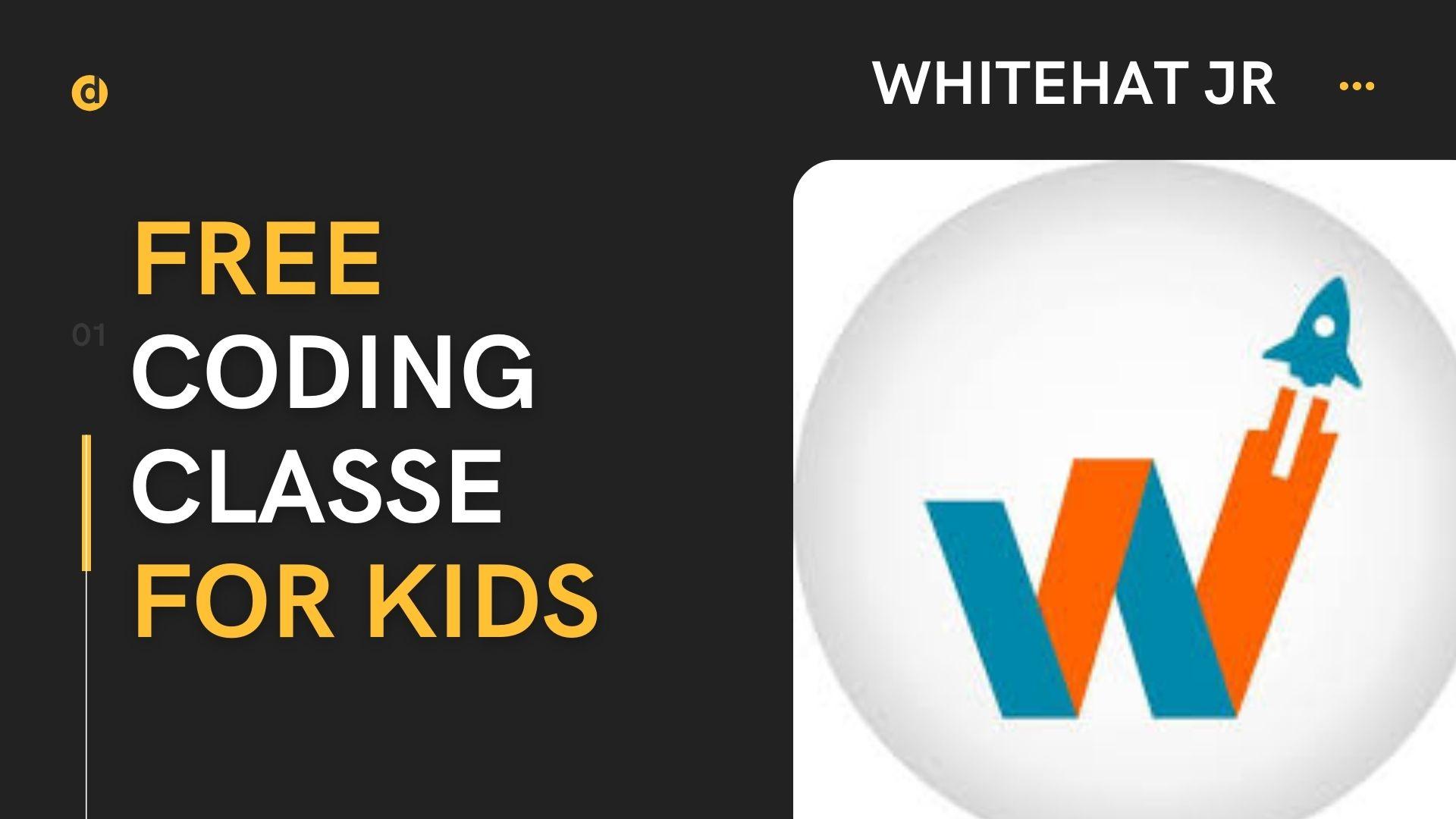 Whitehat Jr  Free coding classes for Kids