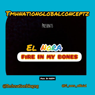 El Nora Announces the Release of her First Song After been Signed to Tmhnationglobalconceptz few Months ago.