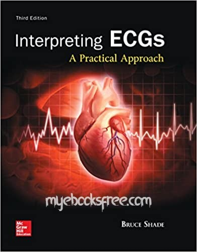 Interpreting ECGs Pdf Book 3e by Shade