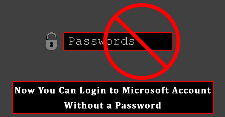 Now You Can log in to your Microsoft Account Without a Password