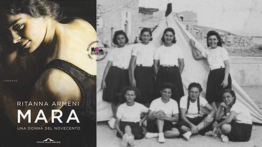 Recensione: Mara. Una donna del Novecento, di Ritanna Armeni