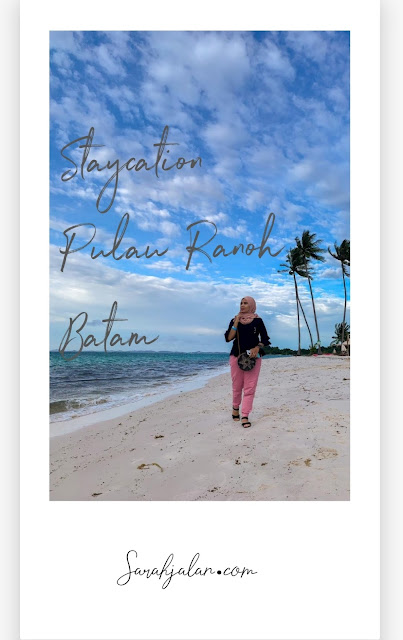 Staycation Pulau Ranoh