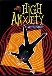 High Anxiety Movie Trivia