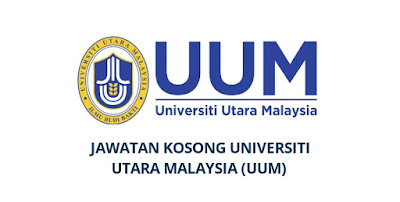 Jawatan Kosong Universiti Utara Malaysia 2019 (UUM)