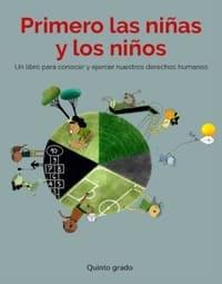Libro de texto Primero las niñas y los niños Quinto grado 2021-2022