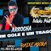 NILDO MATOS E BANDA VIRUS MUSICAL - UM GOLE E UM TRAGO