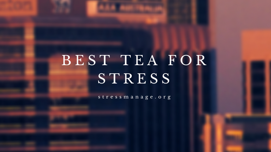 stress relief tea