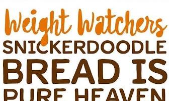 Weight Watchers Snickerdoodle Bread Is Pure Heaven!!!