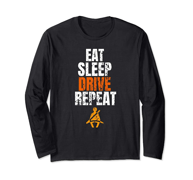 Funny Long sleeve t-shirt Eat Sleep Drive Repeat for men women
