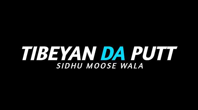 Tibeyan Da Putt Sidhu Moose Wala | Whatsapp Status Video | New Punjabi Song 2020