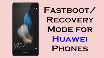 Fastboot Recovery for Huawei Phones