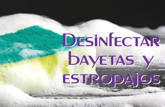 Como desinfectar bayetas y estropajos