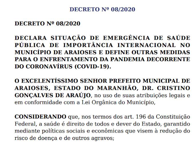 Prefeitura de Araioses decreta situação de emergência e determina novas regras do enfrentamento ao CORONAVIRUS através do DECRETO 008/2020