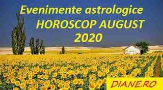 Evenimente astrologice în horoscopul august 2020