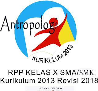 RPP -SMA -Antropologi -kelas- X- Kurikulum- 2013