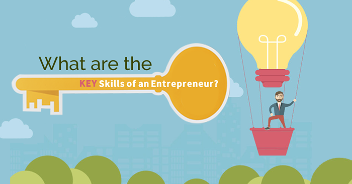 What are the Key Skills of an Entrepreneur?