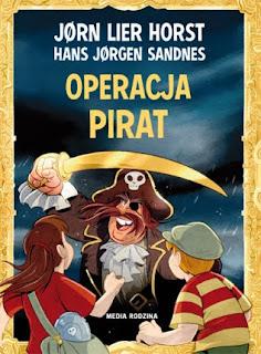 """Operacja Pirat"" Jørn Lier Horst - recenzja"