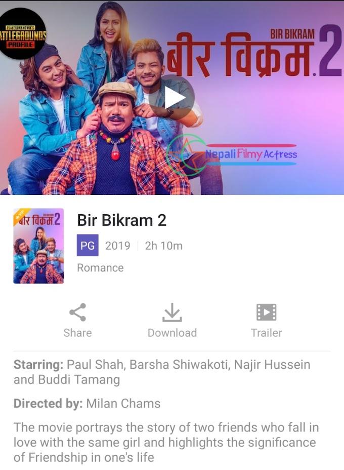 Bir Bikram 2 Nepali Film Download - Paul shah - Barsha - Najir
